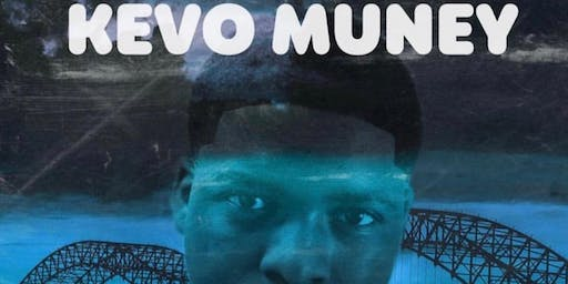 Kevo Muney Mixtape Reloaded and Fans Appreciation Party with special guests