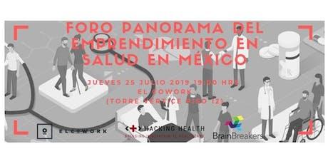 Foro Panorama del Emprendimiento en Salud en México boletos