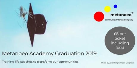 Metanoeo Academy Graduation 2019 tickets