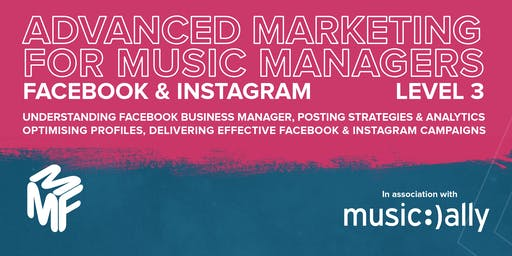 Advanced Marketing For Music Managers - Facebook & Instagram Webinar
