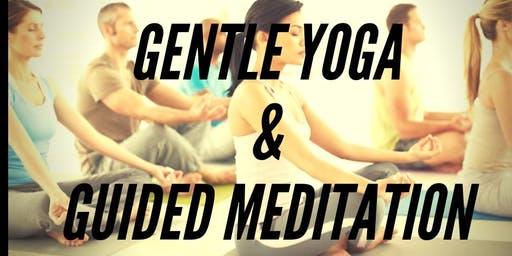 GENTLE YOGA & GUIDED MEDITATION