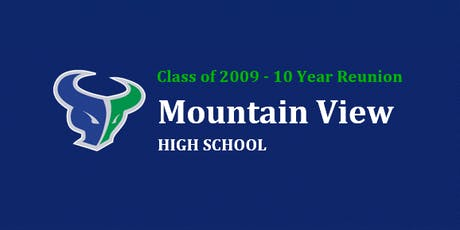 MVHS Class of 2009 - 10 Year Reunion Tickets tickets