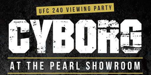 """UFC 240 – Official After Party for Cris """"Cyborg"""" and Hakeem Dawodu"""