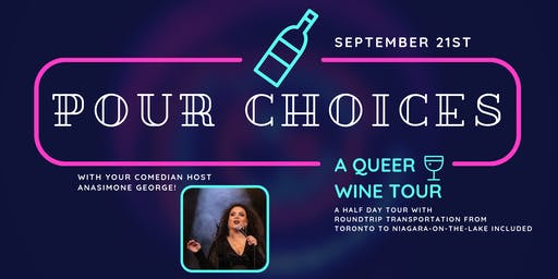 Pour Choices: A Queer Wine Tour