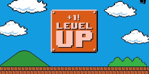 Level Up! - Take Your Marketing Efforts to the Next Level