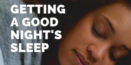 GETTING A GOOD NIGHT'S SLEEP-KU CANCER CENTER-NORTH GREEN HILLS tickets