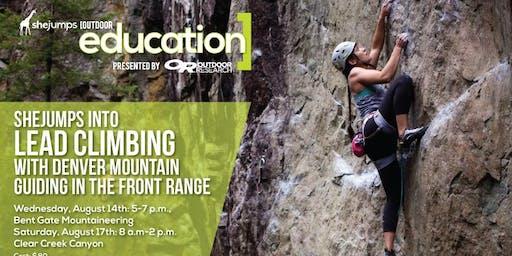 CO SheJumps Into Lead Climbing with Denver Mountain Guiding