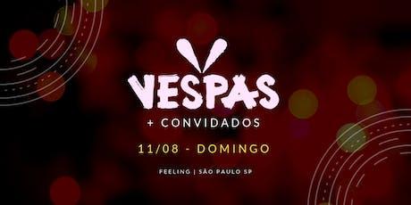 Vespas Mandarinas + convidados | Feeling | São Paulo SP tickets