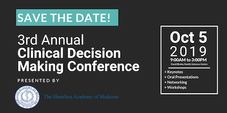 3rd Annual Clinical Decision Making Conference tickets