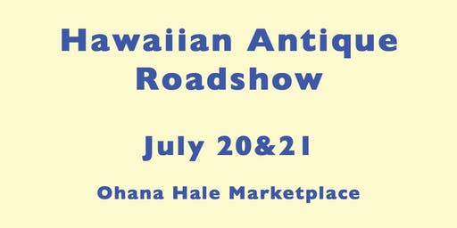 Hawaiian Antique Roadshow