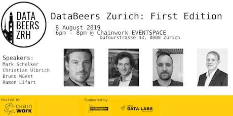 DataBeersZRH: First Edition tickets