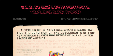 W.E.B. Du Bois's Data Portraits: Visualizing Black America with Silas Munro tickets