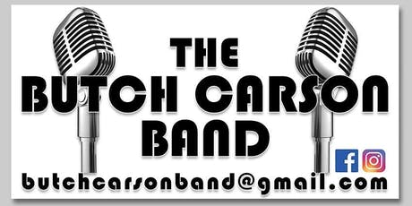 The Butch Carson Band Brings in 2020 tickets