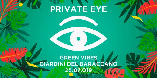 PRIVATE EYE®/ Green Vibes III