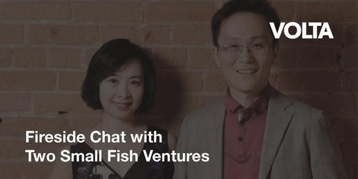Fireside Chat with Two Small Fish Ventures