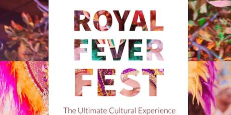 ROYAL FEVER FEST tickets