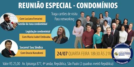 24-07 Reunião Especial CONDOMÍNIOS - Empresários Brasil   ingressos