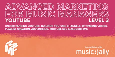 Advanced Marketing For Music Managers - YouTube Webinar tickets