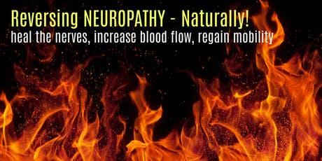 Reversing Neuropathy Naturally tickets