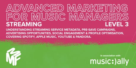 Advanced Marketing For Music Managers - Streaming Webinar tickets