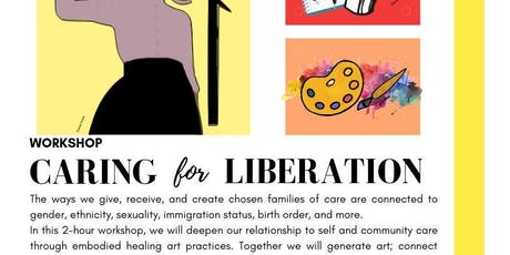 Workshop: Caring for Liberation tickets
