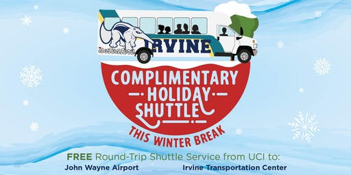 2019 Winter Break - UCI Holiday Shuttle - TO IRVINE TRANSPORTATION CENTER -12/12 & 12/13