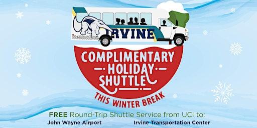 2019 Winter Break - UCI Holiday Shuttle - TO IRVINE TRANSPORTATION CENTER -12/12 & 12/13