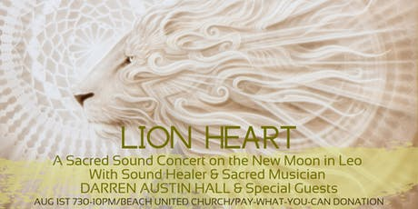 LION HEART: A New Moon Sacred Sound Concert with Darren Austin Hall tickets