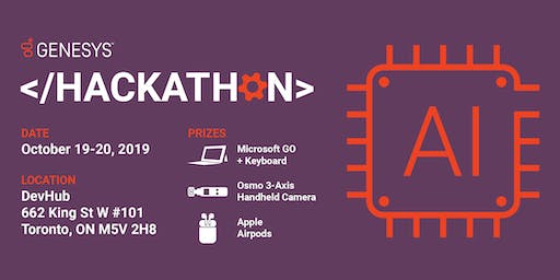 Genesys Hackathon - Prizes: MS Surface Go, Osmo Pocket, AirPods, Focals by North