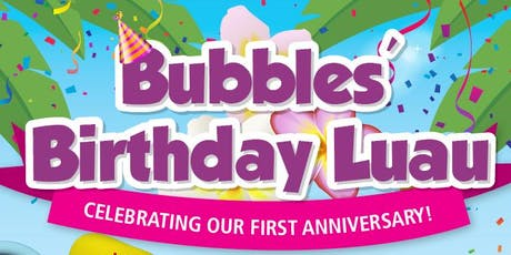Bubbles' Birthday Luau tickets
