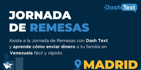 Jornada de remesas a Venezuela con DashText. tickets