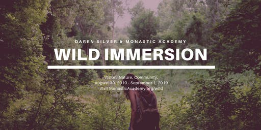 Wild Immersion w/Darren Silver @ August 30 - September 1, 2019