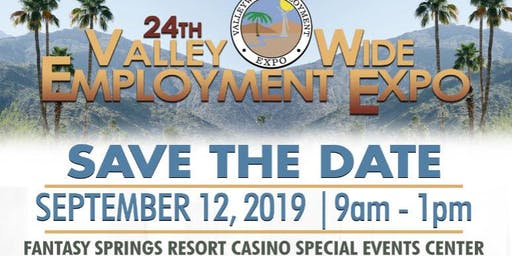 24th Valley-wide Employment EXPO **Job Seeker Registration**