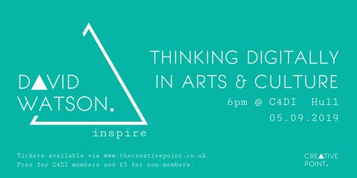 Creative Point: Thinking Digitally In Arts & Culture