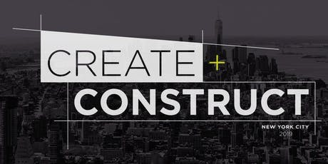 CREATE+CONSTRUCT New York 2019 tickets