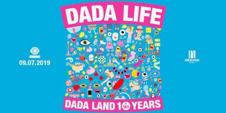 Dada Life presents Dada Land 10 Years tickets