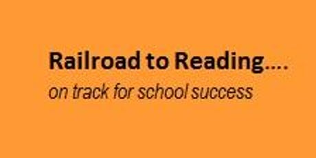 Railroad to Reading: Back on Board for School Success tickets