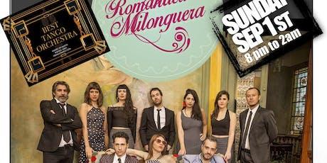 ROMANTICA MILONGUERA live at MILONGA LA IDEAL 12th anniversary (Club Tropical) tickets