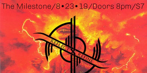 REFLECT//REFINE & I, THE SUPPLIER with WINTERS GATE & MORE at The Milestone