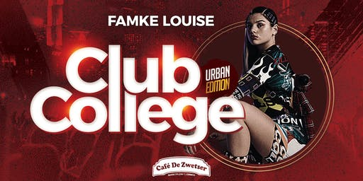 CLUB COLLEGE✦Ft. FAMKE LOUISE