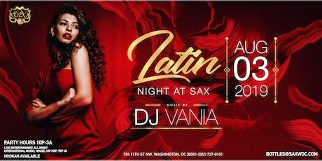 Latin Edition Saturday Dance Party at SAX W/ DJ VANIA tickets