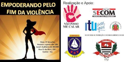 Empoderando pelo fim da violência contra a mulher