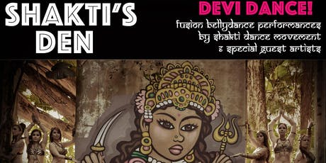 Shakti's Den, Devi Dance!  tickets