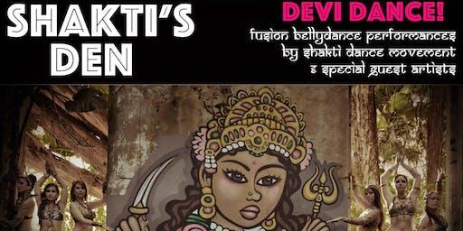 Shakti's Den, Devi Dance!