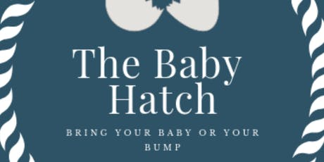 THE BABY HATCH (PREGNANT) tickets