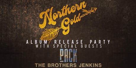 Northern Gold Album Release Party tickets