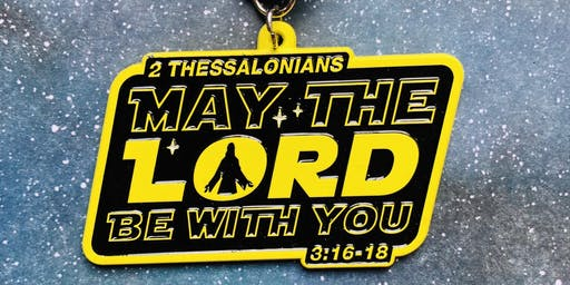 Only $12! May the Lord Be With You 1 Mile, 5K, 10K, 13.1, 26.2 - Bismark