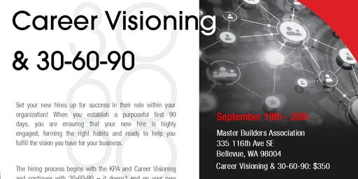 Career Visioning & 30-60-90--Taught by Ashley Lunn
