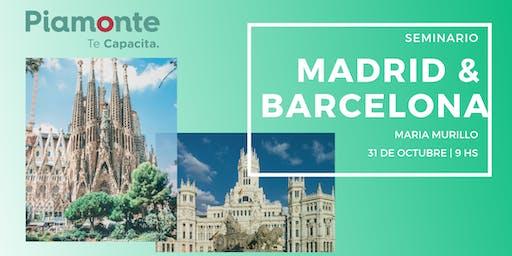 Seminario Barcelona y Madrid