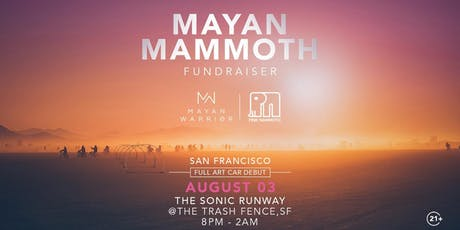 Mayan Mammoth: A Fundraiser tickets